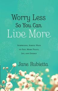 Worry Less so you can Live More cover